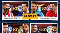 Babak 16 besar Liga Champions dapat disaksikan melalui SCTV dan platform streaming Vidio. (Dok. Vidio)