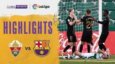 Berita video highlights kemenangan Barcelona, yang tidak diperkuat Lionel Messi, saat mengalahkan Elche 2-0 pada pekan ke-20 Liga Spanyol 2020/2021, Minggu (24/1/2021) malam hari WIB.