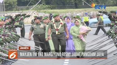 Mayjen TNI Eko Margiyono resmi jabat pangdam jaya ganikan Mayjen TNI Joni Supriyanto.