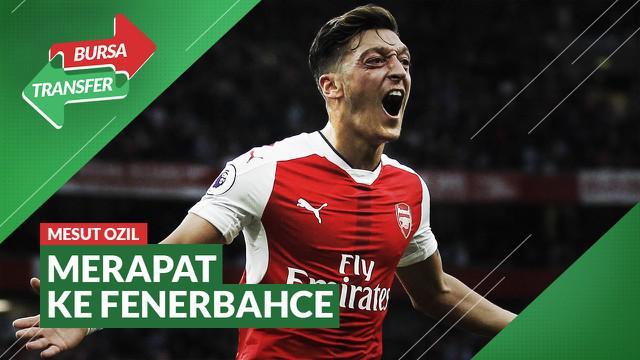 Berita Video Mesut Ozil selangkah lagi akan bergabung dengan Fenerbahce dan meninggalkan Arsenal