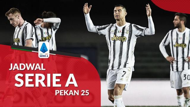Berita motion grafis jadwal Liga Italia 2020/2021 pekan ke-25, Juventus hadapi Spezia.