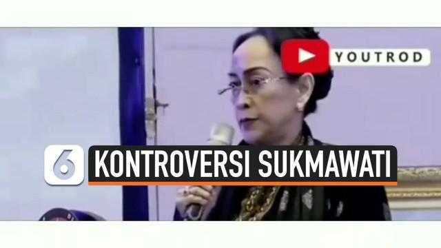 Usai pernyataannya mengenai kidung Ibu Pertiwi, kini Sukmawati Soekarnoputri kembali tuai kontroversi. Ia diduga membuat pernyataan membandingkan Nabi Muhammad SAW dengan Sukarno.