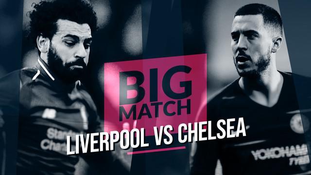 Berita video Big Match yang akan mempertemukan Liverpool menghadapi Chelsea pada Minggu (14/3/2019) malam. Pertandingan ini akan menentukan langkah Liverpool menuju tangga juara Premier League.