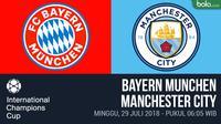 ICC 2018_Bayern Munchen Vs Manchester City (Bola.com/Adreanus Titus)