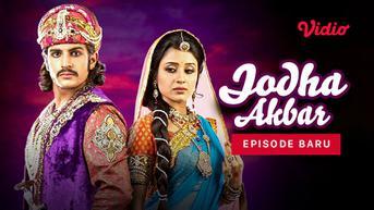 Sinopsis Jodha Akbar Episode 4 Tayang di Vidio: Pengumuman Pernikahan