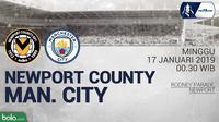 Jadwal Piala FA, Newport County vs Manchester City. (Bola.com/Dody Iryawan)