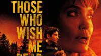 Poster film Those Who Wish Me Dead. (Foto: New Line Cinema/ IMDb)