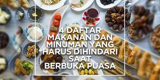 4 Makanan dan Minuman yang Harus Dihindari Saat Berbuka Puasa