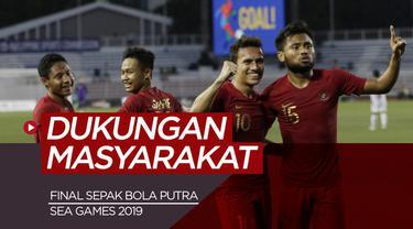 Berita video dukungan masyarakat untuk Timnas Indonesia jelang final sepak bola putra SEA Games 2019, Selasa (10/12/2019).