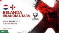 Kualifikasi Piala Eropa 2020 - Belanda Vs Irlandia Utara (Bola.com/Adreanus Titus)