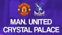 Premier League - Manchester United Vs Crystal Palace (Bola.com/Adreanus Titus)