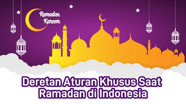 Deretan Aturan Khusus Saat Ramadan di Indonesia