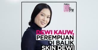 LADY BOSS: Perjalanan Dewi Kauw Menciptakan Skincare Organik Skin Dewi