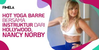 Yoga Barre Bersama Instruktur dari Hollywood, Nancy Norby