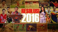 Resolusi 2016 (Liputan6.com/Abdillah)