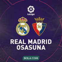 La Liga - Real Madrid Vs Osasuna (Bola.com/Adreanus Titus)