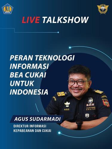 Bea Cukai Paparkan Peran Teknologi Informasi untuk Indonesia