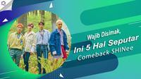 Berikut ini 5 hal seputar comeback SHINee yakni The Story of Light EP. 2. (Foto: Twitter/SHINee, Desain: Nurman Abdul Hakim/Bintang.com)
