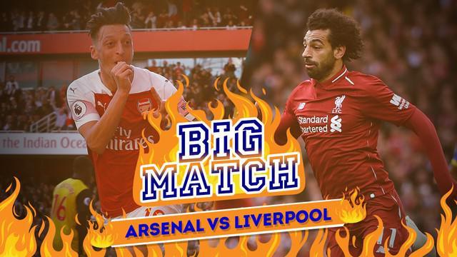 Berita video Bigmatch yang mempertemukan Arsenal menghadapi Liverpool dalam lanjutan Premier League.