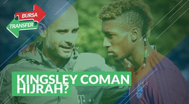 Berita Video tentang rumor kepindahan Kingsley Coman ke Manchester City