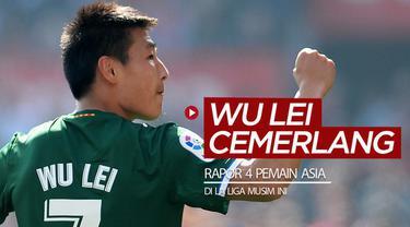 Berita video rapor sementara 4 pemain Asia di La Liga 2019-2020, striker Espanyol, Wu Lei, yang paling cemerlang dibanding yang lainnya.