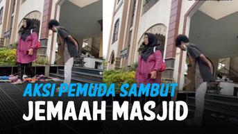 VIDEO: Aksi Pemuda Sambut Jemaah Masjid, Kaya lagi di Hotel
