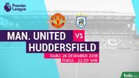 Jadwal Premier League 2018-2019 pekan ke-19, Manchester United vs Huddersfield Town. (Bola.com/Dody Iryawan)