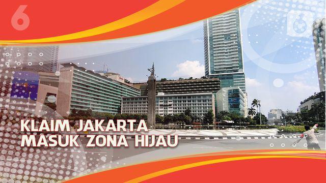 Baru-baru ini Wakil Gubernur DKI Jakarta Ahmad Riza Patria menyatakan bahwa Ibu Kota telah memasuki zona hijau.