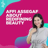 FIMELA FEST 2019 | Affi Assegaf: Berbicara Makna Cantik yang Sesungguhnya untuk Setiap Perempuan