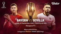 Piala Super Eropa 2020 mempertemukan Bayern Munchen dan Sevilla. Pertandingannya bisa ditonton di Vidio.