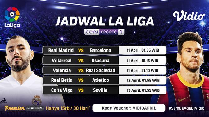 Jadwal Siaran Langsung Liga Spanyol Pekan ke-30 di Vidio ...