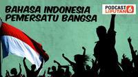 Bahasa Indonesia Pemersatu Bangsa (Foto: Tim infografis Liputan6.com)