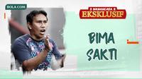 Wawancara Eksklusif - Bima Sakti. (Bola.com/Dody Iryawan)