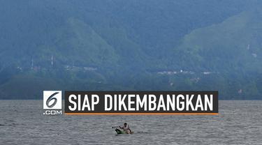 Pemerintah akan mengembangkan wisata Danau Toba. Rencana pengembangan menggunakan APBN sebesar Rp3,5 triliun.
