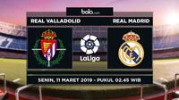Jadwal La Liga 2018-2019 pekan ke-27, Real Valladolid vs Real Madrid. (Bola.com/Dody Iryawan)