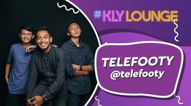 KLY Lounge kali ini berkesempatan hangout bareng Telefooty. Mereka adalah konten kreator sepakbola yang membuat Tutorial, Review, dan berbagai hal yang berhubungan sepakbola.