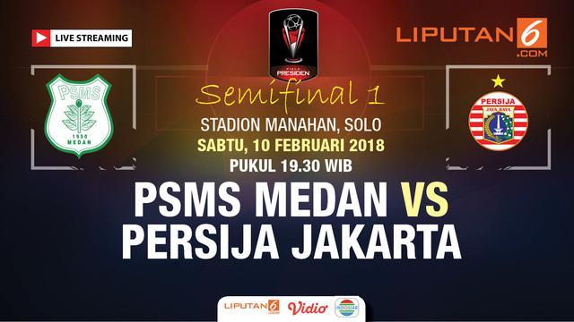 Live Streaming Psms Medan Vs Persija Jakarta