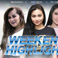 HL Weekend Highlight Olla Ramlan, Ariel Tatum, Via Vallen