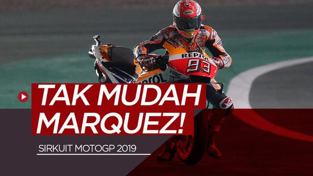 Berita video sirkuit-sirkuit di MotoGP yang tidak akan mudah ditaklukka Marc Marquez musim 2019 menurut pengamat Arief Kurniawan.