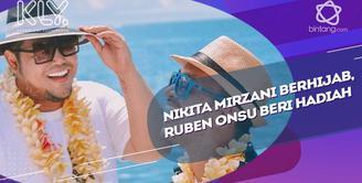 Ini bentuk dukungan yang diberikan Ruben Onsu untuk Nikita Mirzani