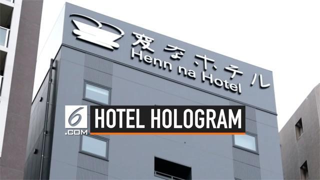 Ada pemandangan menarik ketika berada di Hotel Hen Na, Jepang. Pengunjung dilayani dengan baik oleh hologram yang menggantikan tugas resepsionis