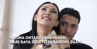 Kebahagiaan Kalina Oktarani rayakan Hari Raya Idul Fitri bersama suaminya, Hendrayanto.