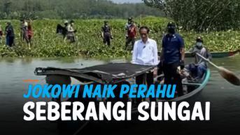 VIDEO: Jokowi Naik Perahu Seberangi Sungai Untuk Sapa Warga Cilacap