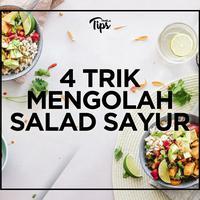 4 Trik Mengolah Salad Sayur Agar Lebih Bergizi dan Mengenyangkan