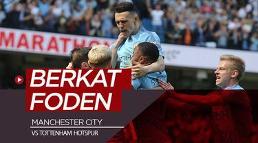 Berita video kemenangan Manchester City atas Tottenham Hotspur dalam lanjutan Premier League 2018-2019 di Eithad Stadium berkat pemain 18 tahun bernama Phil Foden, Sabtu (20/4/2019).
