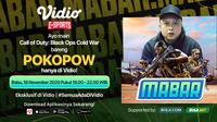 Main Bareng Call of Duty: Black Ops Cold War bersama Pokopow, Rabu (18/11/2020) pukul 19.00 WIB dapat disaksikan melalui platform streaming Vidio, laman Bola.com, dan Bola.net. (Sumber: Vidio)