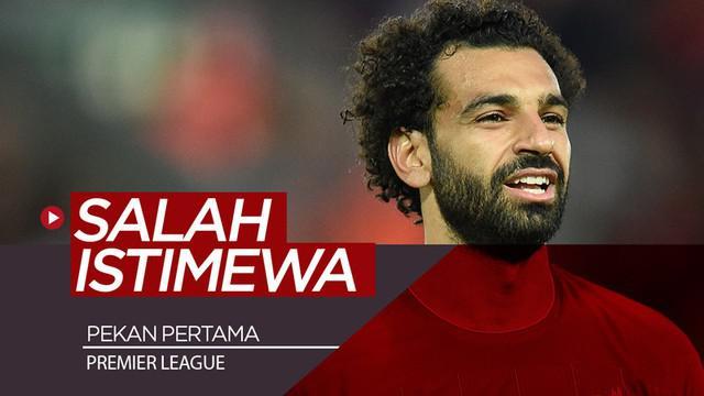 Berita video bintang Liverpool, Mohamed Salah, memiliki catatan istimewa pada laga pekan pertama Premier League.