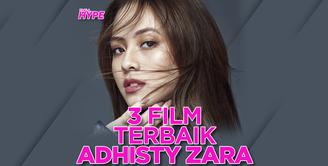 Apa saja film terbaik Adhisty Zara yang wajib ditonton? Yuk, cek video di atas!
