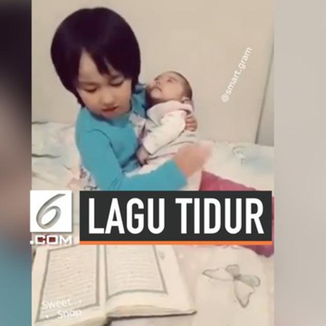Video Viral Kakak Tidurkan Adiknya Dengan Lantunan Ayat Alquran Lifestyle Liputan6 Com