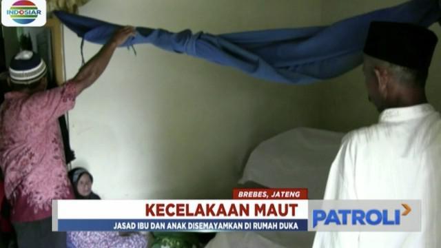 Siti Khalimah meninggal dilokasi kejadian, sedangkan anak keduanya Zidqi Hamzah yang baru berusia 20 hari meninggal Senin petang setelah sempat dirawat di RSUD Margono Purwokerto.